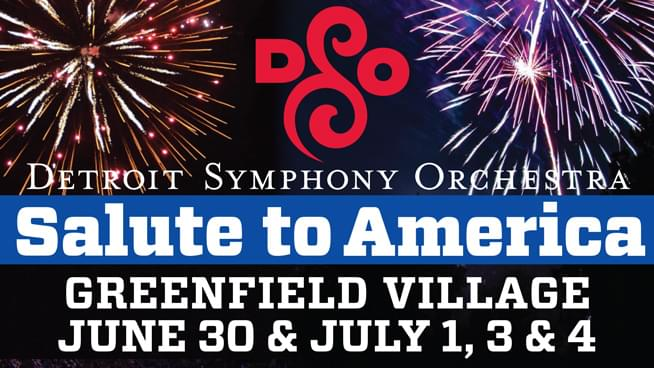 DSO's 26th Annual Salute to America – June 30-July 4