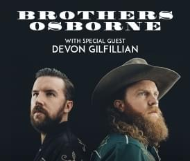 Buy your Brothers Osborne tickets right here!