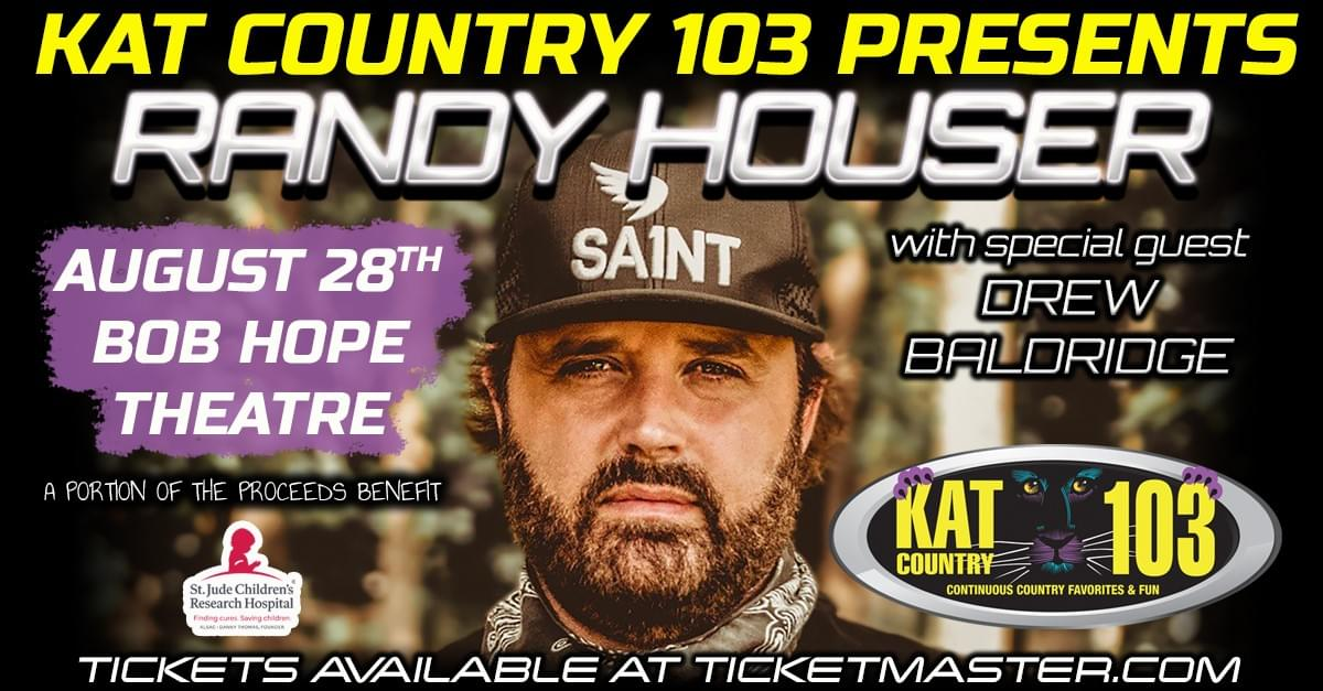 Kat Country 103 Presents Randy Houser w/Special Guest Drew Baldridge at the Bob Hope Theater August 28th