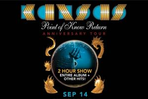 KANSAS: Point of Know Return Anniversary Tour