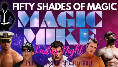 Magic Mike @ Port City Sports Bar & Grill