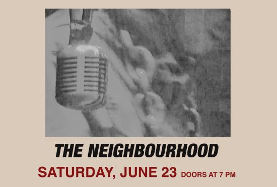 The Neighbourhood @ Upstate Concert Hall | June 23rd