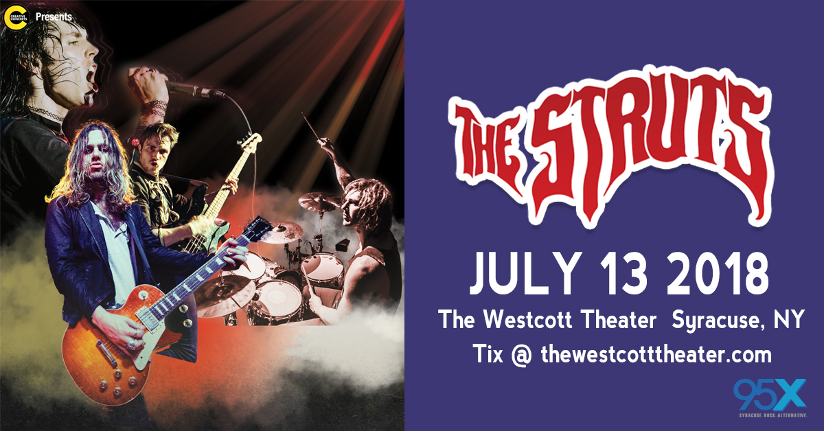 The Struts @ The Westcott Theater | July 13th