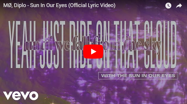 """Rick's Pick – MØ, Diplo – """"Sun In Our Eyes"""""""