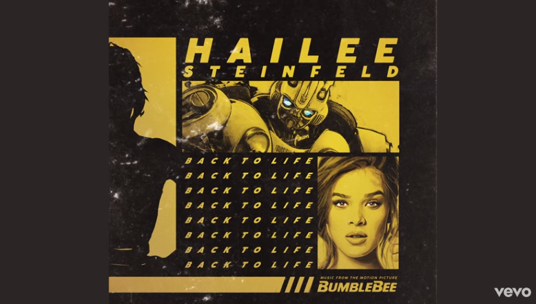 """Rick's Pick – Hailee Steinfeld – """"Back to Life"""" (from """"Bumblebee"""")"""
