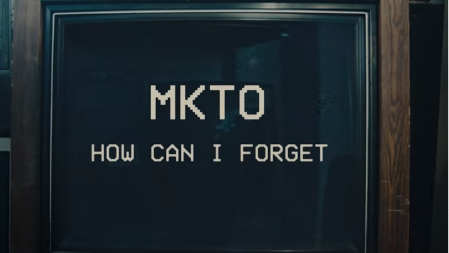 "Rick's Pick – MKTO – ""How Can I Forget"""