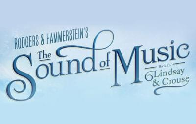 WIN Tickets to The Sound of Music!