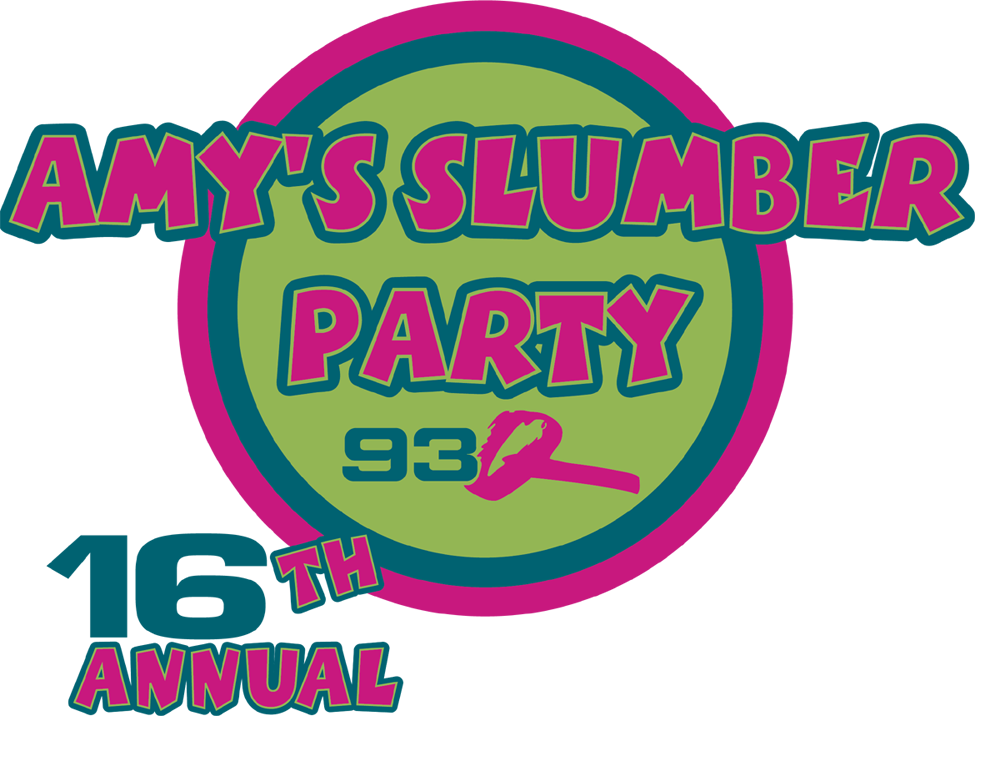 16th Annual Amy's Slumber Party | February 22nd & 23rd