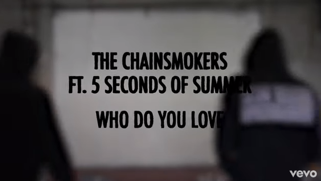 "Rick's Pick – The Chainsmokers – ""Who Do You Love""  ft. 5 Seconds of Summer"