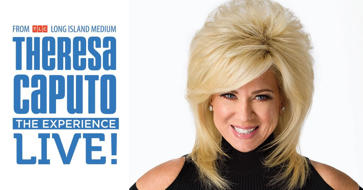 Theresa Caputo Live! The Experience | June 25th