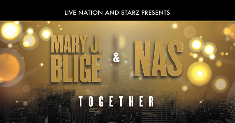 Mary J. Blige & Nas | August 31st