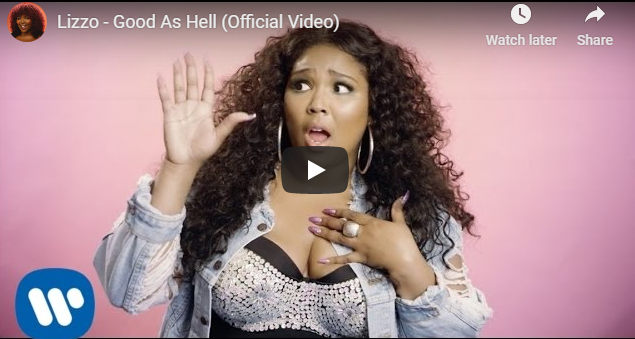 "Rick's Pick – Lizzo – ""Good As Hell"""
