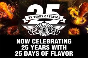 "Wingstop's ""25 Days of Flavor"""