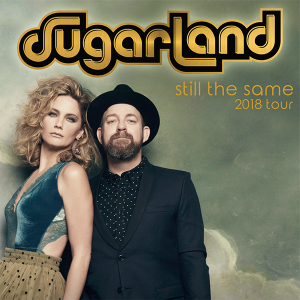 "Sugarland's ""Still The Same"" 2018 Tour"