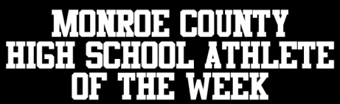 Monroe County High School Athlete of the Week