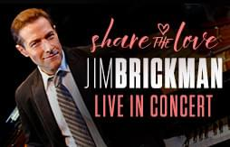 Share The Love: Jim Brickman Live In Concert