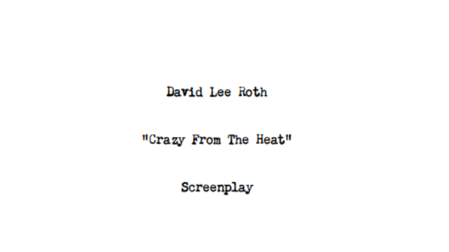 David Lee Roth Wrote a Movie Script