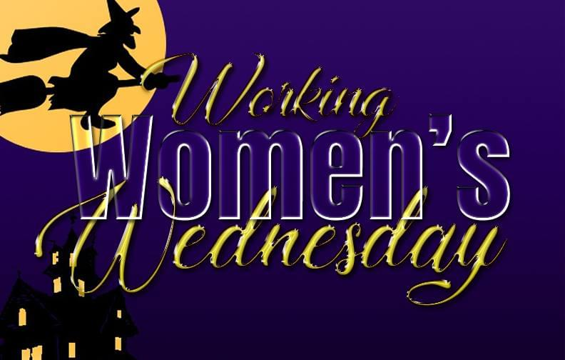 Get ready for Working Women's Wednesday; Halloween edition