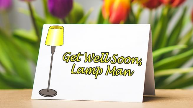 "Send A Bright Light To ""Lamp Man"""