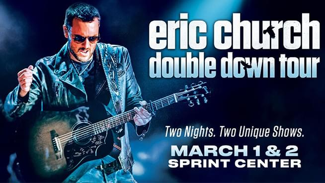 Double Down For Back To Back Eric Church Shows!