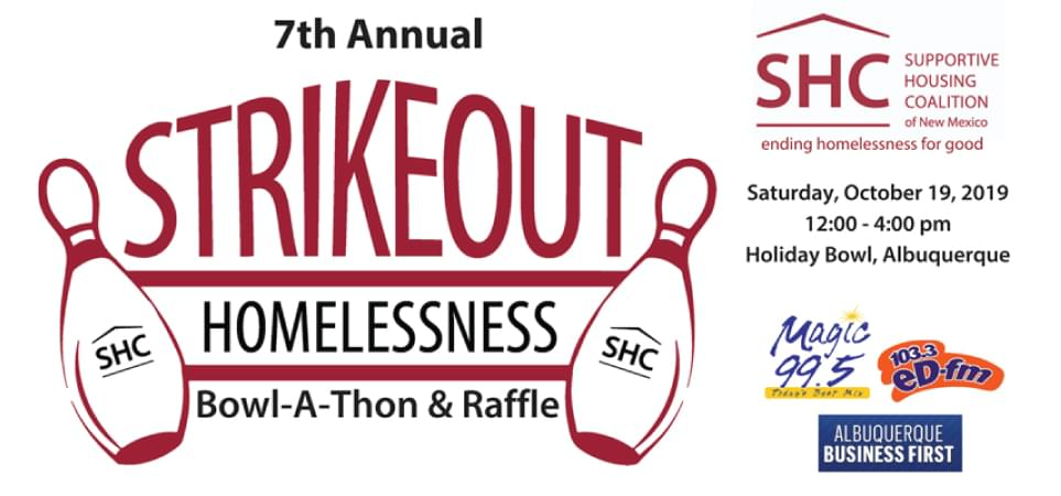 New Mexico's 7th Annual Strike Out Homelessness Bowl-A-Thon & Raffle