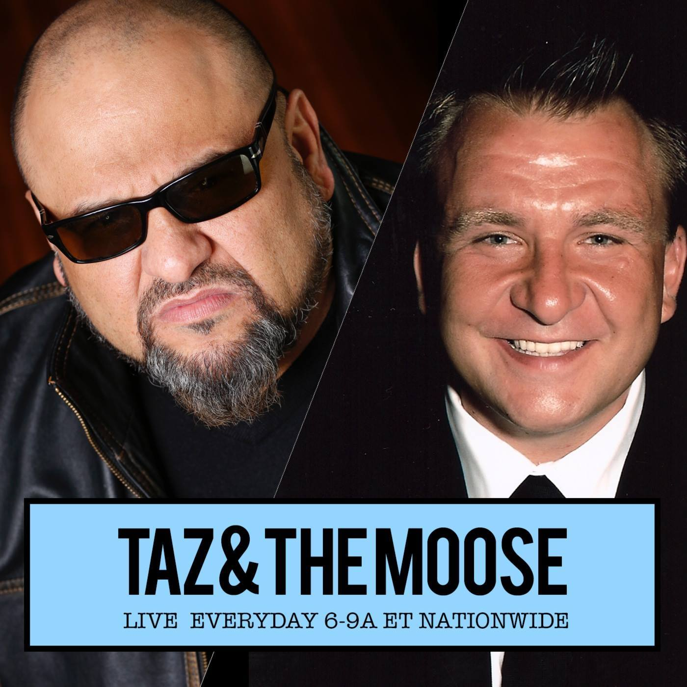 TAZ and The Moose: M-F 3-6a