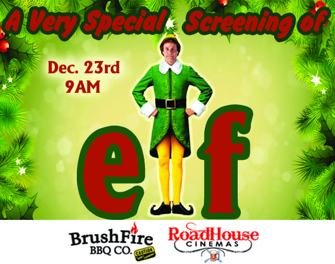"A Very Special Screening of ""elf"" at Roadhouse Cinemas"