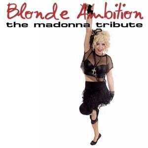 9/21: Blonde Ambition – Madonna Tribute at Rialto Theatre