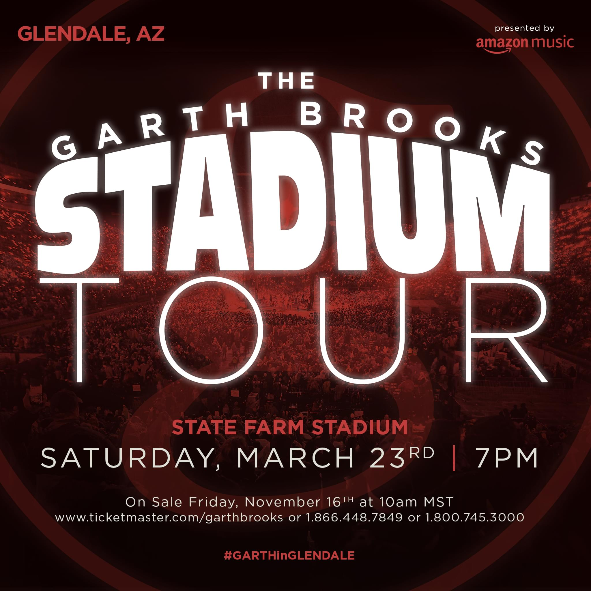 3/23: Garth Brooks State Farm Stadium