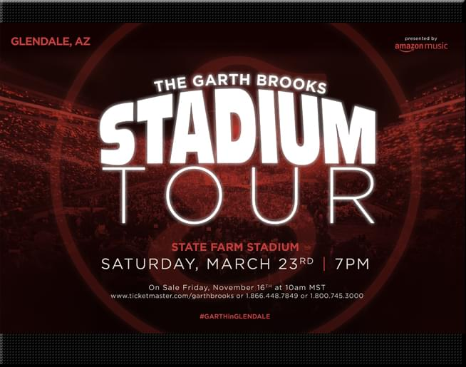 GARTH BROOKS in Arizona!