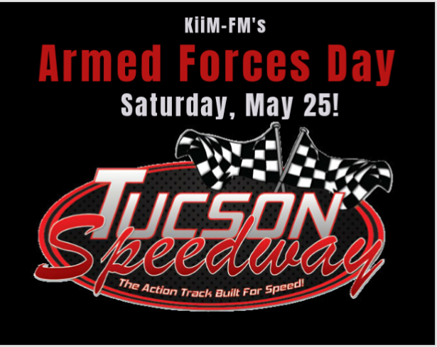 KiiM-FM's Armed Forces Day at Tucson Speedway