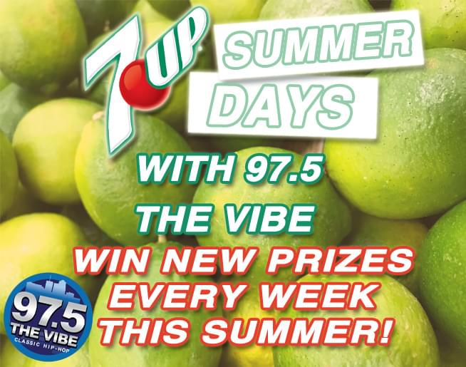 7Up Summer Days with 97-5 The Vibe!