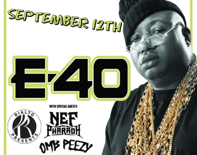 E-40 at Rialto Theatre