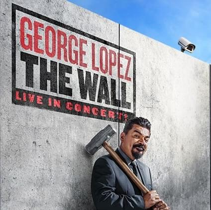 6/1: George Lopez at AVA Amphitheater