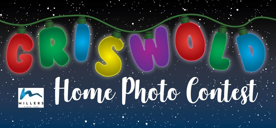 Griswold Home Photo Contest Rules