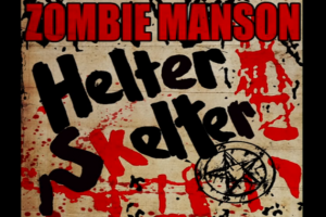 ZOMBIE & MANSON COVER 'HELTER SKELTER'