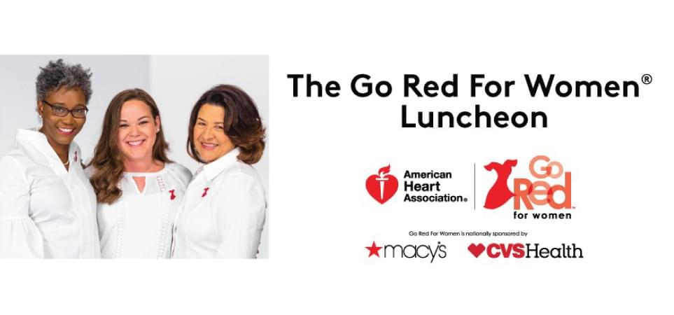 The Go Red For Women Luncheon | February 20, 2019