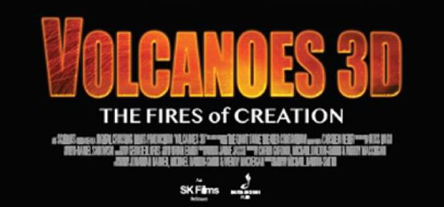 Volcanoes 3D – The Fires of Creation