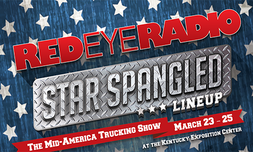 "Red Eye Radio Celebrates ""Stars and Stripes"" at the 2017 Mid-America Trucking Show"