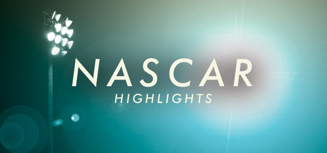 NASCAR Highlights