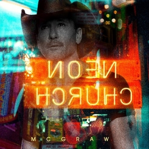 TIm McGraw: Neon Church