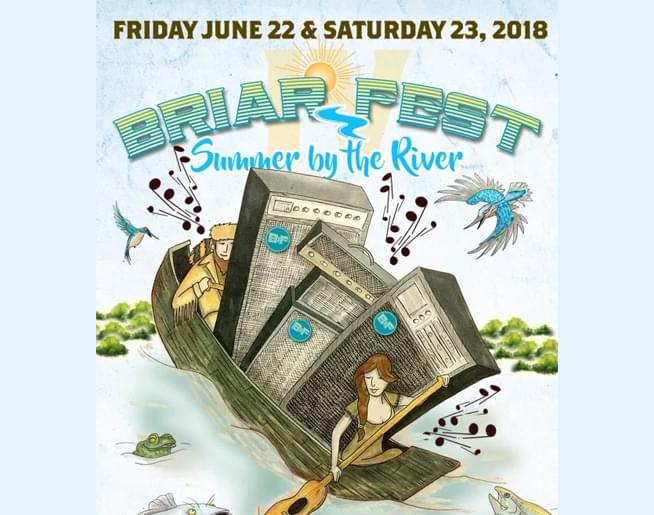 Briar Fest – Summer by the River