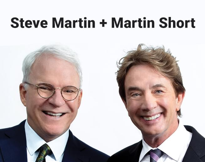 Steve Martin + Martin Short – Now You See Them, Soon You Won't