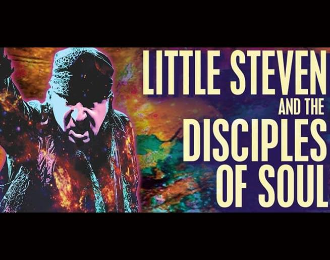 Little Steven and the Disciples of Soul September 19th at Knuckleheads
