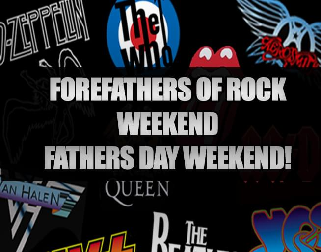 The Forefathers of Rock this Fathers Day Weekend!