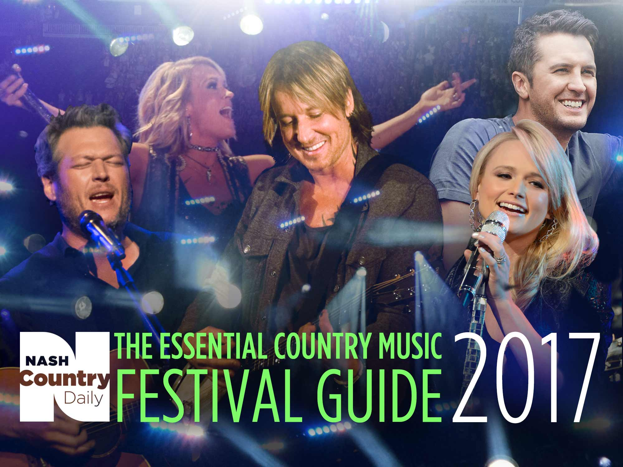The Essential 2017 Country Music Festival Guide | WNSH-FM | Cumulus