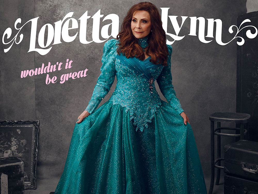 "Loretta Lynn Announces New Studio Album, ""Wouldn't It Be Great,"" Set for Aug. 18 Release"