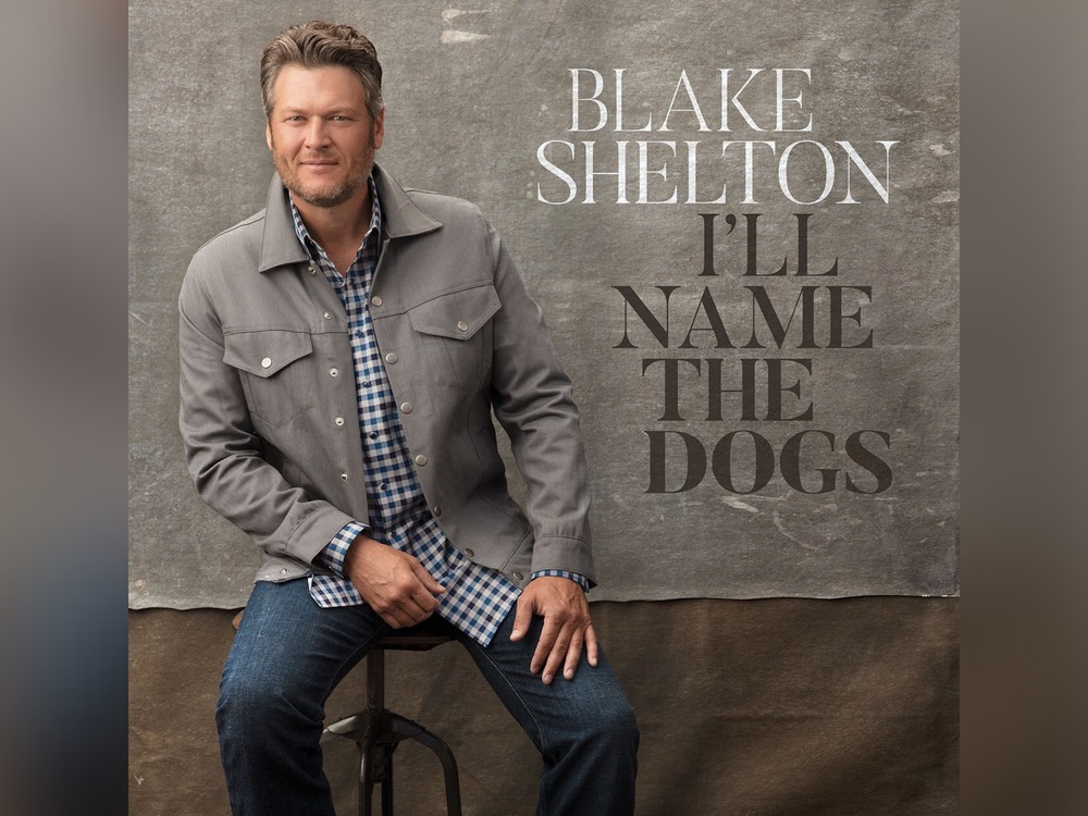"Blake Shelton Reveals Title and Artwork of New Single, ""I'll Name the Dogs"""