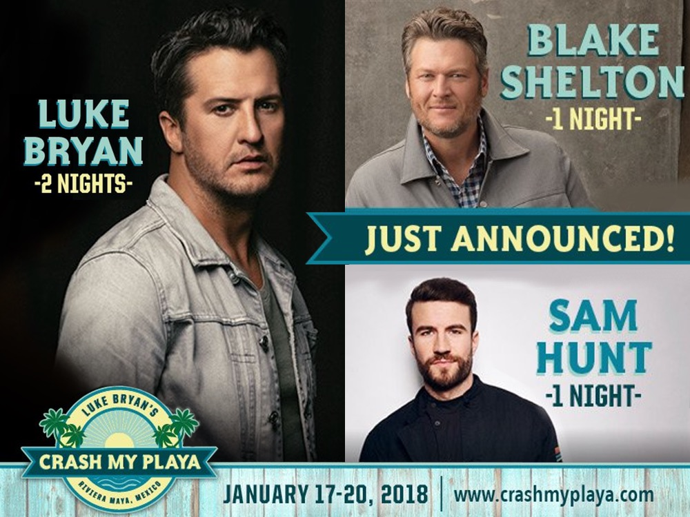"Blake Shelton, Sam Hunt and Luke Bryan to Headline 4th Annual ""Crash My Playa"" Concerts in Mexico"