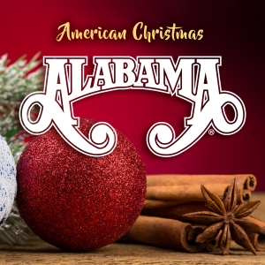 Alabama Set to Release First Christmas Album in 21 Years | Nash ...